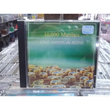10000 Maniacs Love Among The Ruins  Cd Original Impecavel