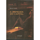 A Desmedida Do Capital Danièle Linhart