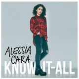 Alessia Cara   Know it all  cd