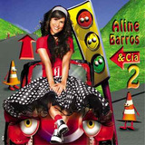 Aline Barros & Cia 2   Cd   Mk Music
