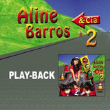 Aline Barros & Cia 2   Playback   Mk Music