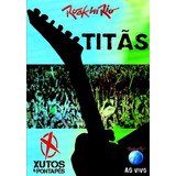 Ao Vivo Rock In Rio   Titas E Xutos & Pontapes Dvd