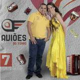 Avioes Do Forro Volume 7 Cd Lacrado Original