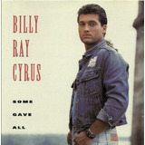 Billy Ray Cyrus - Some Gave All (cd, Album)