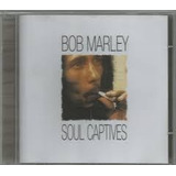 Bob Marley   Soul Captives Cd 2005 Lacrado Raro
