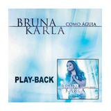 Bruna Karla   Cd   Como Águia   Playback   Original