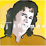 Cd   B  J  Thomas = The Best Of B j  Thomas