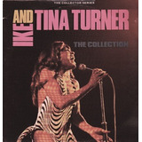 Cd   Ike & Tina Turner = The Collection   20 Sucessos  impor