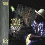 Cd   Livro Angels In The Mirror Vodou Music Of Haiti  imp