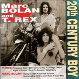 Cd   Marc Bolan & T  Rex = 20th Century Boy  importado