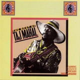 Cd   Taj Mahal  1972 1981  The Best Of Taj Mahal  importado