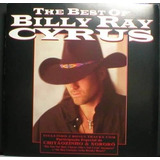 Cd - Billy Ray Cyrus - The Best Of Billy Ray Cyrus - 1997