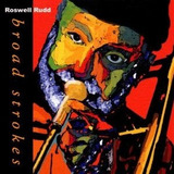 Cd   Broad Strokes   Roswell Rudd