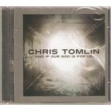 Cd   Chris Tomlin   And If Our God     Lacrado
