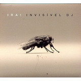 Cd   Ira: Invisível Dj