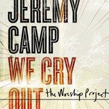Cd   Jeremy Camp   We Cry Out