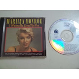 Cd . Marilyn Monroe - I Wanna Be Loved By You - Rock Pop Int