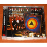 Cd   Mighty  Fire   Two Classic Albums On One Cd