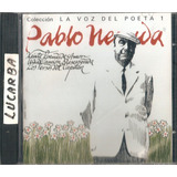 Cd   Pablo Neruda   La Voz Del Poeta   Importado Do Chile