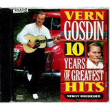 Cd   Vern Gosdin = 10 Years Of Greatest Hits  import lacrado