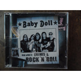Cd  Baby Doll   Uma Vida De Crimes And Rock  n  Roll  Novo