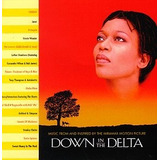 Cd  Down In The Delta: Music From And Inspired By The Mirama