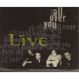 Cd  Live   All Over You   1995   Radioactive 1417