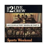 Cd 2 Live Crew   Sports Weekend