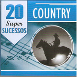 Cd 20 Super Sucessos   Country   Novo