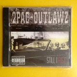 Cd 2pac   Outlawz   Still I Rise Tupac Shakur