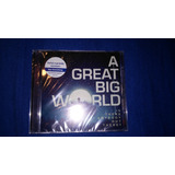 Cd A Great Big World   Produto Lacrado