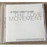Cd A Tribe Called Quest   The Love Movement