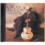 Cd Alan Jackson   The Greatest Hits Collection  Country Novo