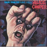 Cd Alice Cooper Raise Your Fist And Yell  import  Lacrado