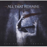 Cd All That Remains Fall Of Ideals =import= Novo Lacrado