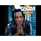 Cd Alpha Blondy And The Solar System Akwabathe Very Best Of