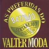 Cd As Preferidas Do Valter Moda Batidao Sertanejo Vol 2