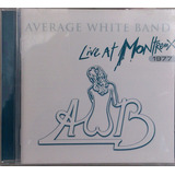 Cd Average White Band   Live At Montreux 1977