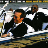 Cd B.b. King E Eric Clapton - Riding With The King (919097)