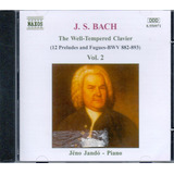 Cd Bach   The Well   Tempered Clarivier   Vol  2   Novo