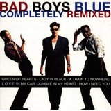 Cd Bad Boys Blue Completely Remixed   Alemanha