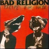 Cd Bad Religion Recipe For Hate   Usa