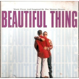 Cd Beautiful Thing - Music From And Inspired By The Motion