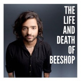 Cd Beeshop   The Life And Death Of Beeshop   Lucas Fresno