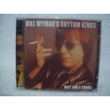 Cd Bill Wyman  just For A Thrill  ex rolling Stones lacrado