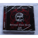 Cd Black Label Society Stronger Than Death Lacrado Importado