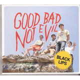 Cd Black Lips   Good Bad Not Evil   Digicpak   Usa 2007
