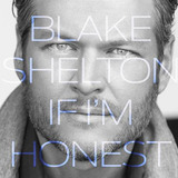 Cd Blake Shelton If I m Honest Novo Lacrado