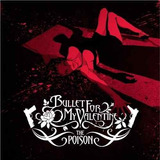Cd Bullet For My Valentine - The Poison