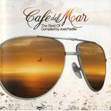 Cd Café Del Mar   The Best Of Compiled By José Padilla